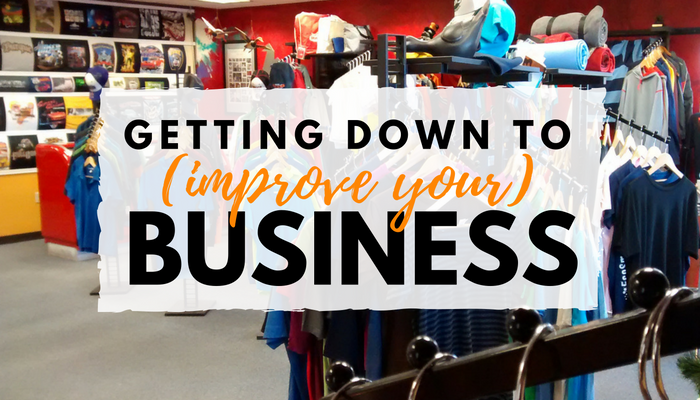 Getting Down to (improve your) business