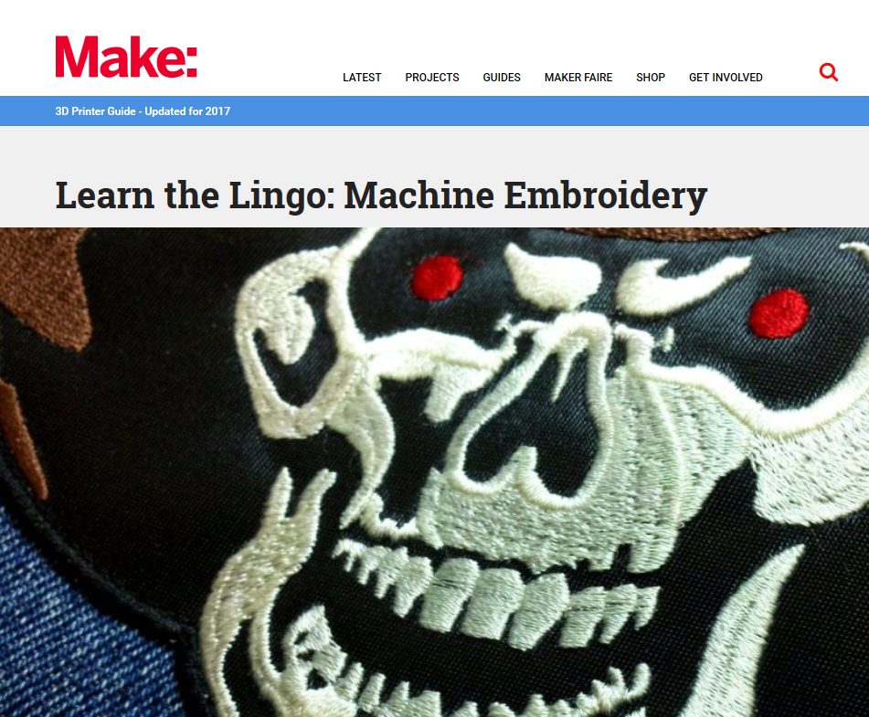 Make Magazine: Learn The Lingo - Machine Embroidery by Caleb Kraft and Erich Campbell - Picure of the Embroidery Glossary post shows the Make: header as well as a skull motif created by Erich